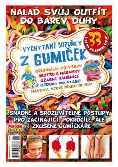 Vychytané doplňky z gumiček 1/2015